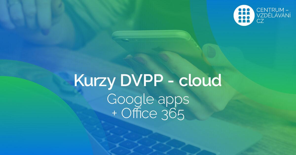 Cloud DVPP kurzy nejen ve Zlínském kraji