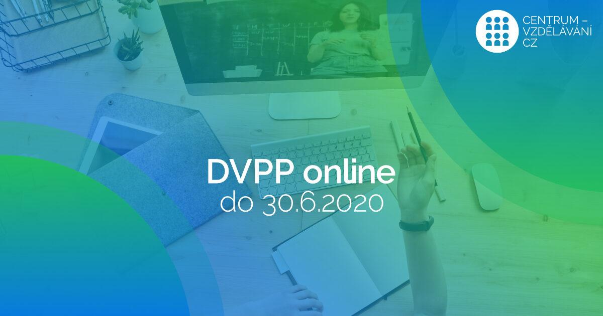 DVPP on-line výuka až do 30.6. 2020