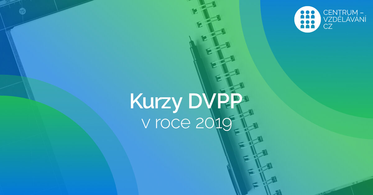 Kurzy DVPP v roce 2019