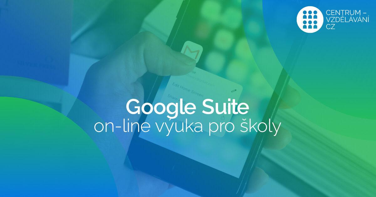 On-line výuka Google Suite pro školy - DVPP