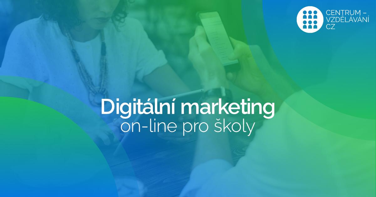 DVPP kurz - Digitální (on-line) marketing pro školy