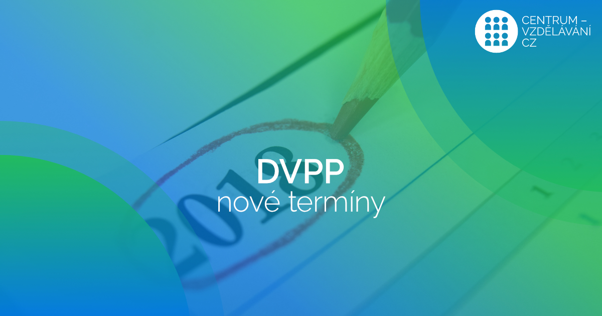 Nové termíny kurzů DVPP pro rok 2018