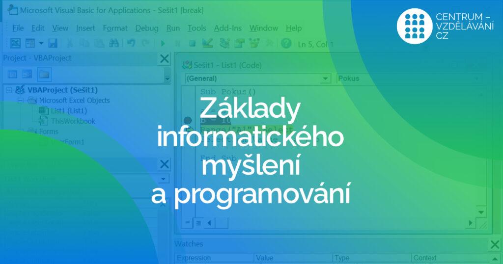 Základy informatického myšlení a programování