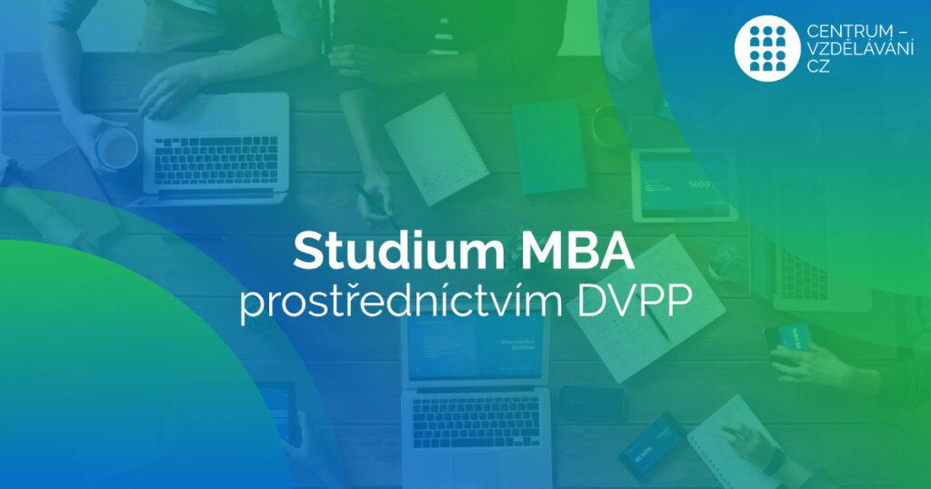 Získejte titul MBA prostřednictvím DVPP
